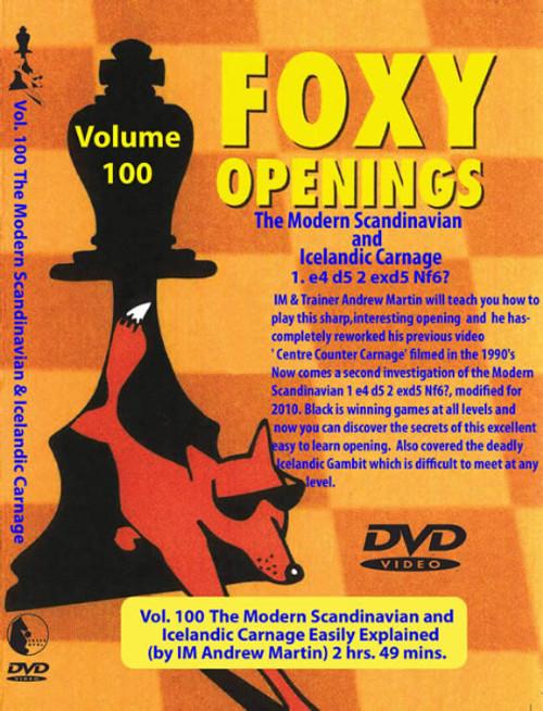 Foxy Openings Chess DVD Series: The Modern Scandinavian & Icelandic Carnage 1. e4 d5 2. exd5 Nf6