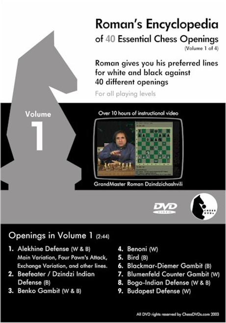 Roman's Encyclopedia of 40 Essential Chess Openings Volume 1