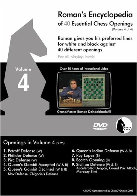 Roman's Encyclopedia of 40 Essential Chess Openings Volume 4