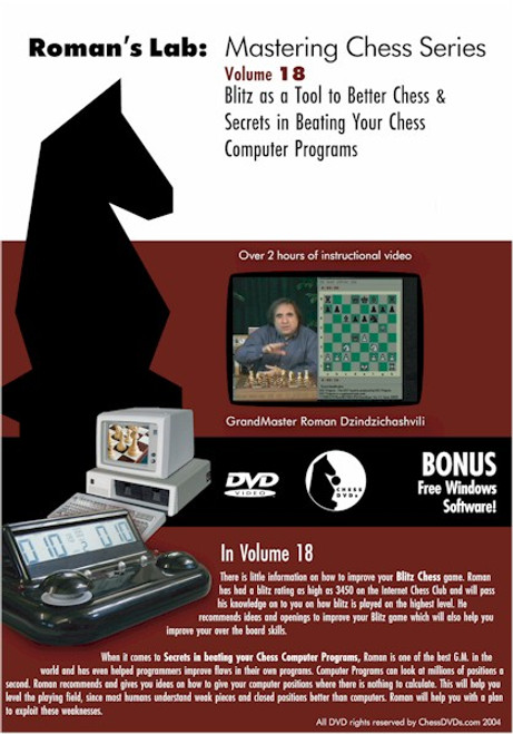 Roman's Lab: Blitz as a Tool to Better Chess & Secrets in Beating Your Chess Computer Programs