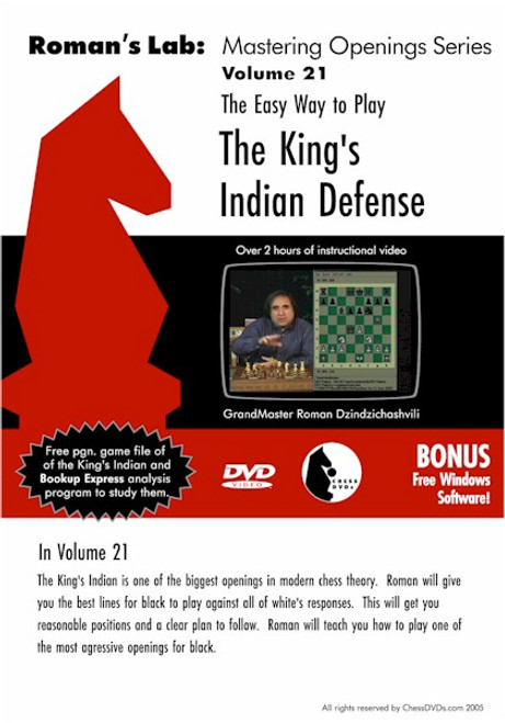 Roman's Lab: The Easy Way to Play the King's Indian Defense