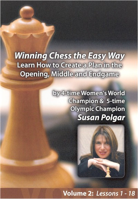 Winning Chess the Easy Way - Learn How to Create a Plan in the Opening, Middle, and Endgame
