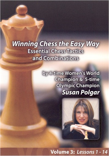 Winning Chess the Easy Way - Essential Chess Tactics and Combinations