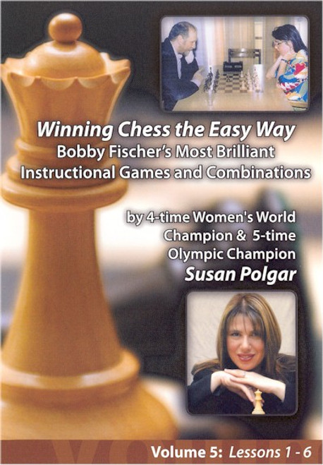Winning Chess the Easy Way - Bobby Fischer's Most Brilliant Instructional Games and Combinations