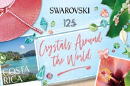 COSTA RICA, August's Inspiration from Swarovski's Crystals Around the World