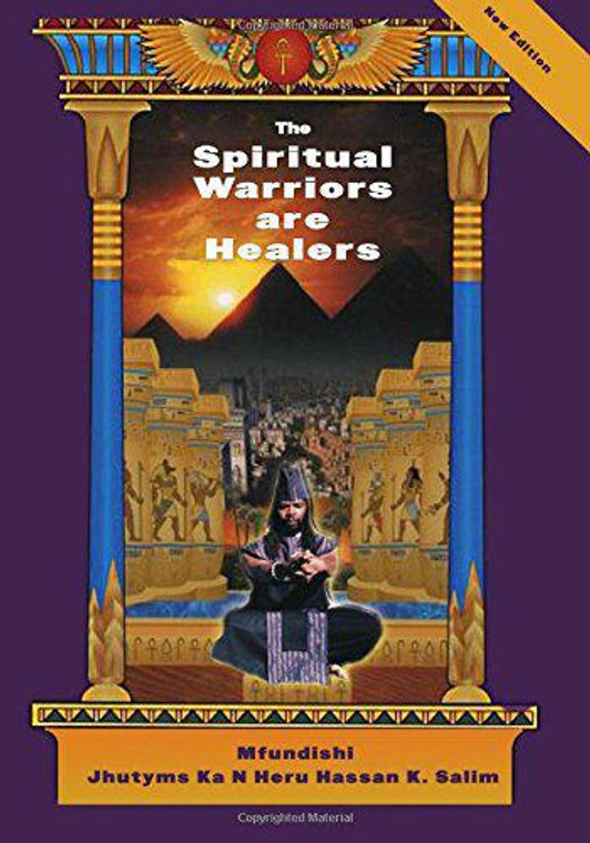 Spiritual Warriors are Healers