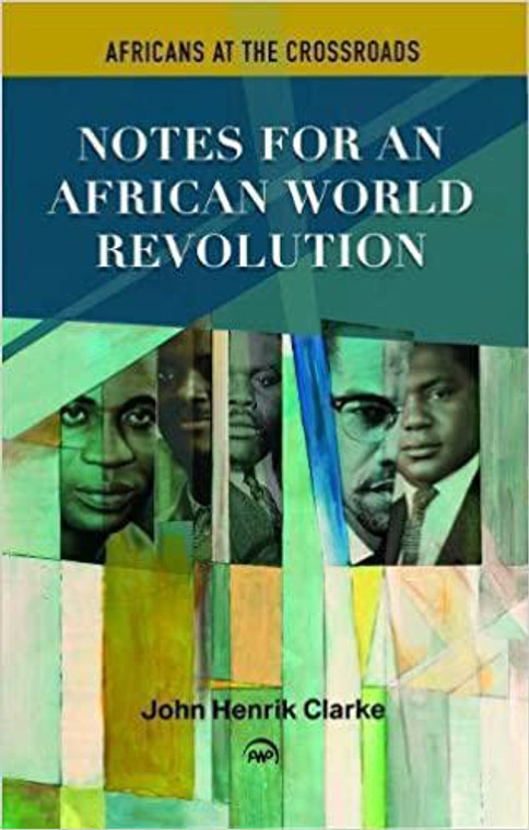 Notes for an African World Revolution