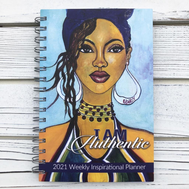 I AM AUTHENTIC 2021 INSPIRATIONAL WEEKLY PLANNER