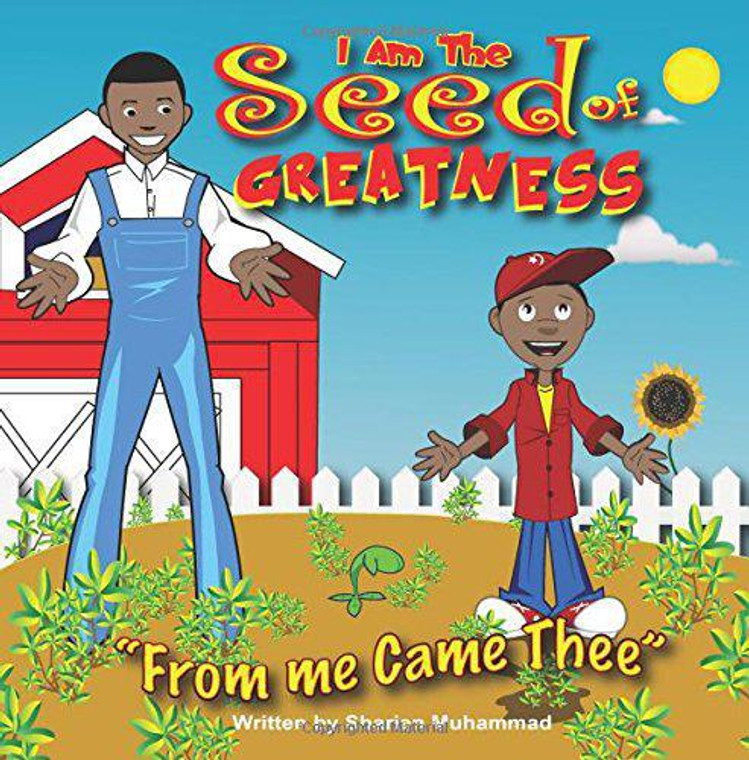 I Am The Seed Of Greatness: From Me Came Thee