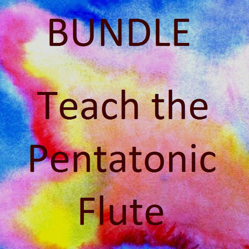 Bundle - Teach the Pentatonic Flute