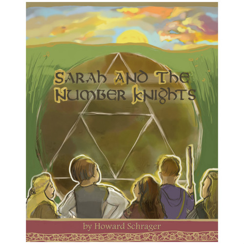 Sarah and the Number Knights by Howard Schrager