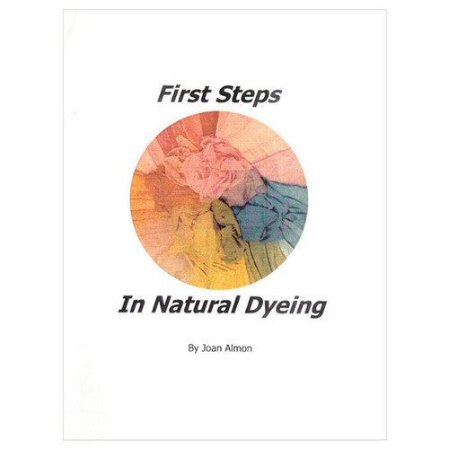 First Steps in Natural Dyeing - Book
