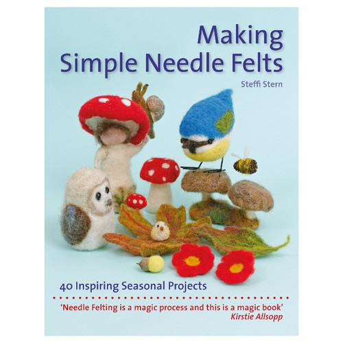 Making Simple Needle Felts by Steffi Stern