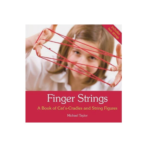 Finger Strings - A Book of Cats Cradles