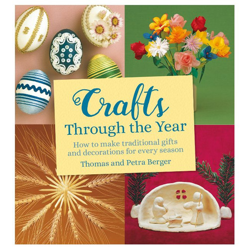 Crafts Through The Year by Berger