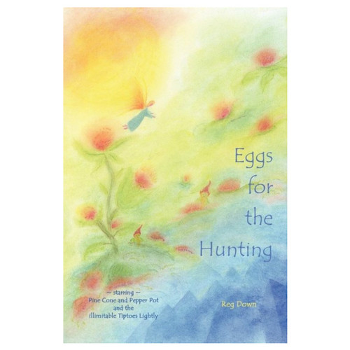 Eggs for the Hunting by Reg Down