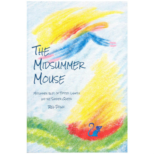 The Midsummer Mouse by Reg Down