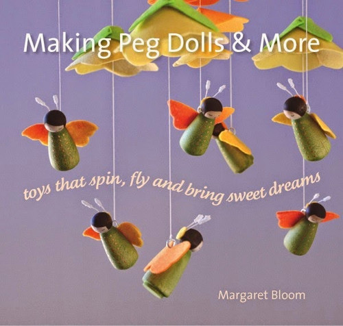 Making Peg Dolls & More by Margaret Bloom - Hardbound