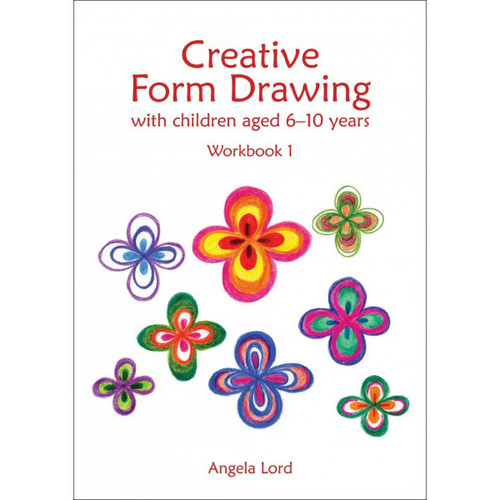 Creative Form Drawing with Children Aged 6 - 10 Years
