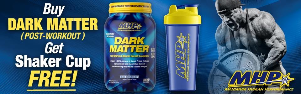 Buy MHP Dark Matter - 20 Servings, Get Shaker FREE!