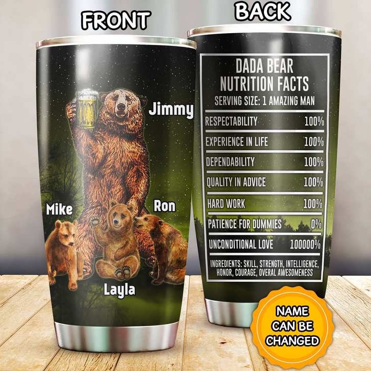 Personalized Gifr For Dada Bear Nutrition Facts Tumbler