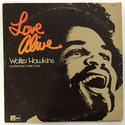 Walter Hawkins and the Love Center Choir -Love Alive Vinyl Record LP