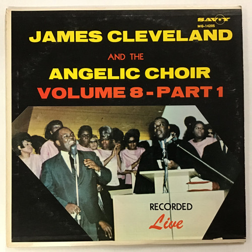 James Cleveland and the Angelic Choir. Volume 8 - Part 1 Vinyl Records LP