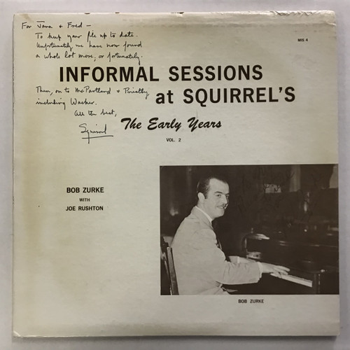 Bob Zure with Joe Rushton - Informal Sessions at Squirrel's The Early Years Vol 2 -SIGNED - vinyl Record LP