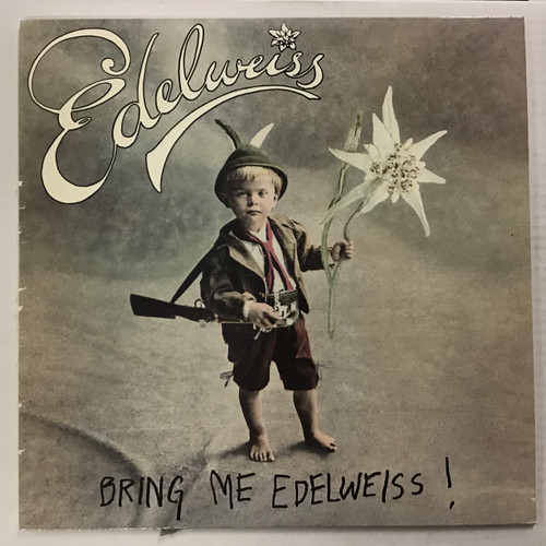 """Edelweiss - Bring Me Edelweiss - 12"""" single vinyl record"""