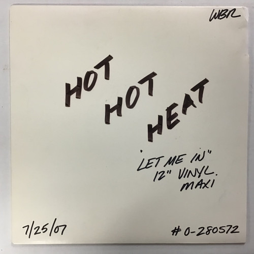 "Hot Hot Heat - Let Me In - 12"" ACETATE TEST PRESS  record"