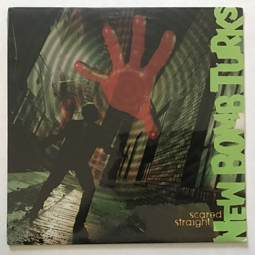 New Bomb Turks - Scared Straight - SEALED - vinyl record LP