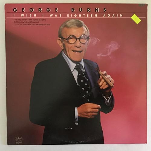 George Burns - I Wish I was 18 again vinyl record LP