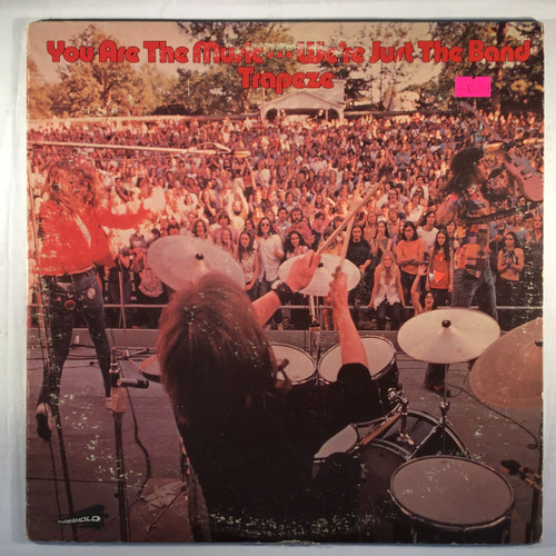 Trapeze – You Are The Music ...We're Just The Band - vinyl record LP