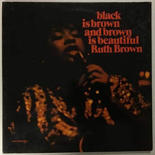 Ruth Brown – Black Is Brown And Brown Is Beautiful - vinyl record LP