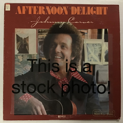 Johnny Carver - Afternoon Delight - PROMO - vinyl record LP