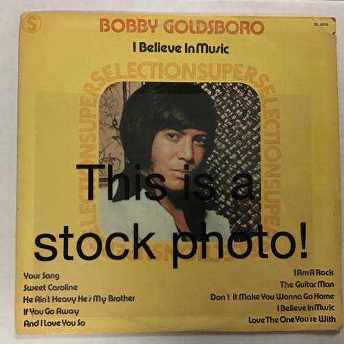 Bobby Goldsboro - I Believe in Music - vinyl record LP