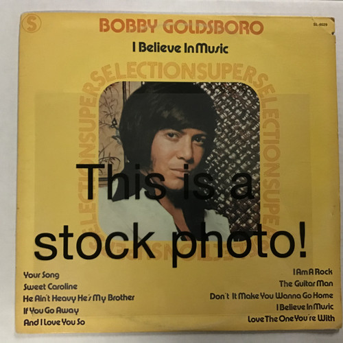 Bobby Goldsboro - I Believe in Music - vinyl record LP