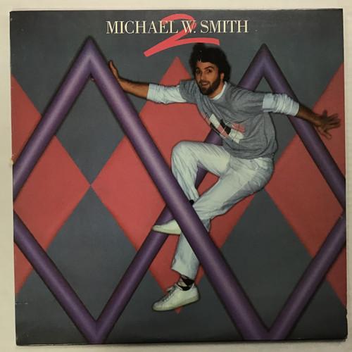 Michael W Smith - 2 - vinyl record LP