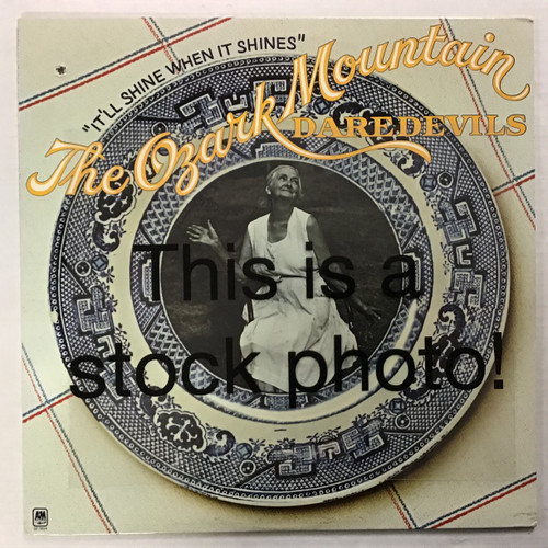 Ozark Mountain Daredevils - It'll Shine When it Shines - vinyl record LP
