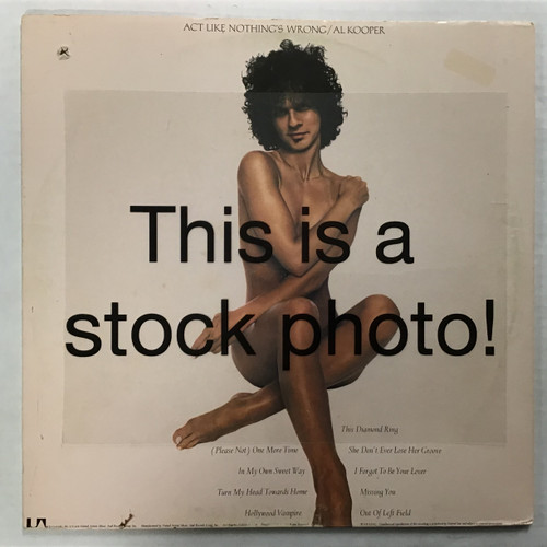 Al Kooper - Act Like Nothing's Wrong - vinyl record LP