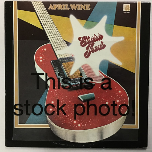 April Wine - Electric Jewels - IMPORT - vinyl record LP