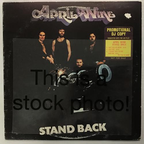 April Wine - Stand Back - PROMO - vinyl record LP