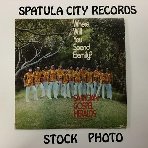 Samoan Gospel Heralds - Where Will You Spend Eternity? - vinyl record LP