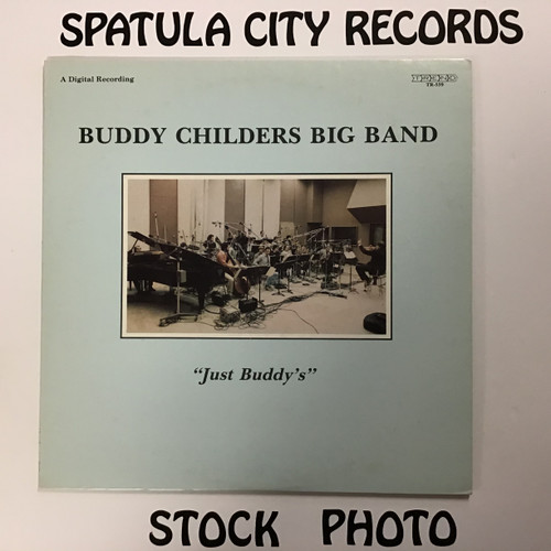 Buddy Childers Big Band - Just Buddy's - vinyl record LP