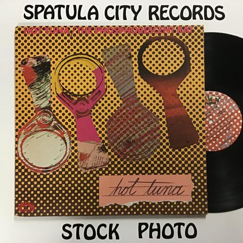 Hot Tuna - The Phosphorescent Rat - vinyl record LP