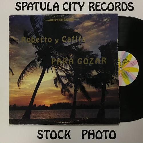 Roberto y Catita - Para Gozar - AUTOGRAPHED -- vinyl record LP