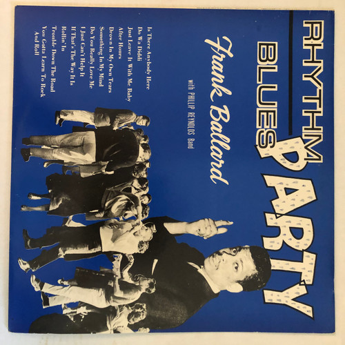 Frank Ballard With Phillip Reynolds Band - Rhythm and Blues Party vinyl record