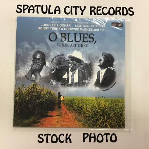 O blues, where art thou - compilation - john lee hooker, lightning hopkins, Sonny Terry - SEALED - compilation - vinyl record album LP
