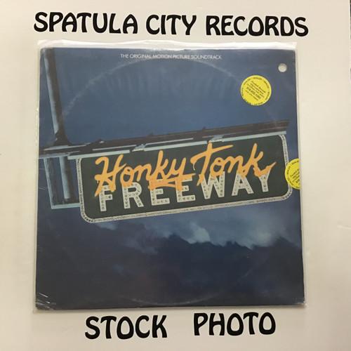 Honky Tonk Freeway - compilation - soundtrack - SEALED - vinyl record P