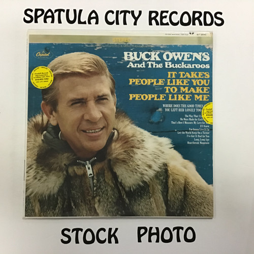 Buck Owens and his Buckaroos - it takes people like you to make people like me  - SEALED - vinyl record album LP